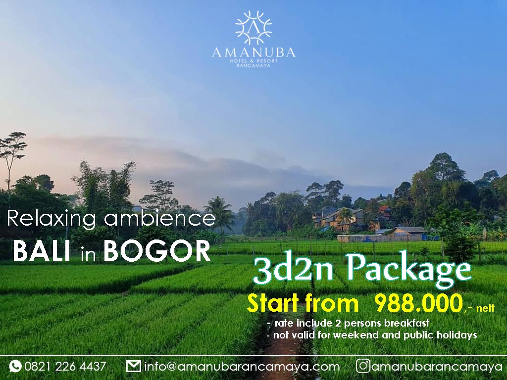 Stay Longer Promo September November 2020 Amanuba Hotel Resort Rancamaya